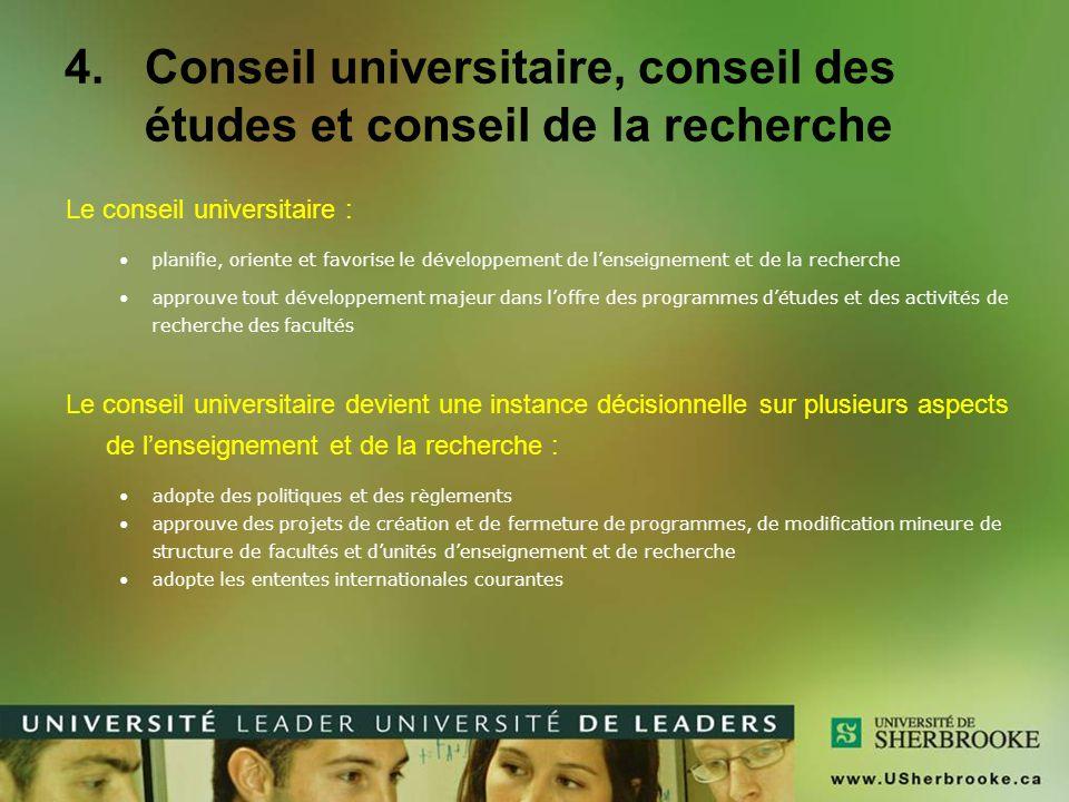 Conseil universitaire, conseil des études et conseil de la recherche