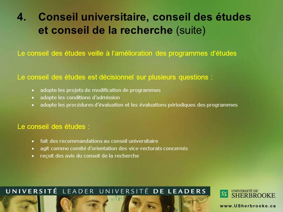 Conseil universitaire, conseil des études et conseil de la recherche (suite)