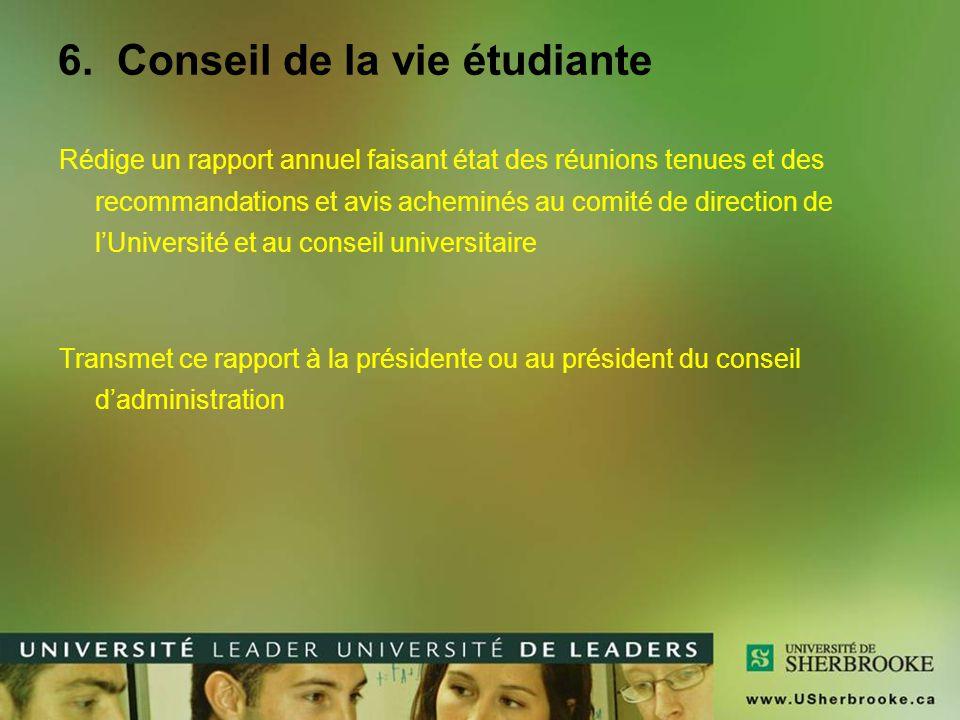 6. Conseil de la vie étudiante
