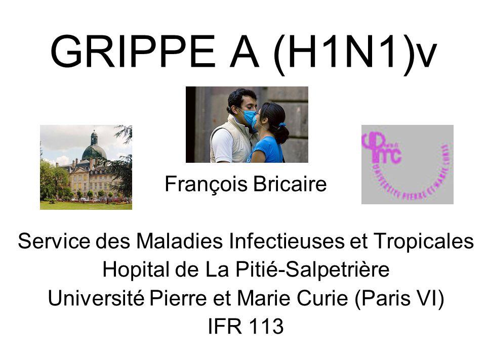 GRIPPE A (H1N1)v François Bricaire