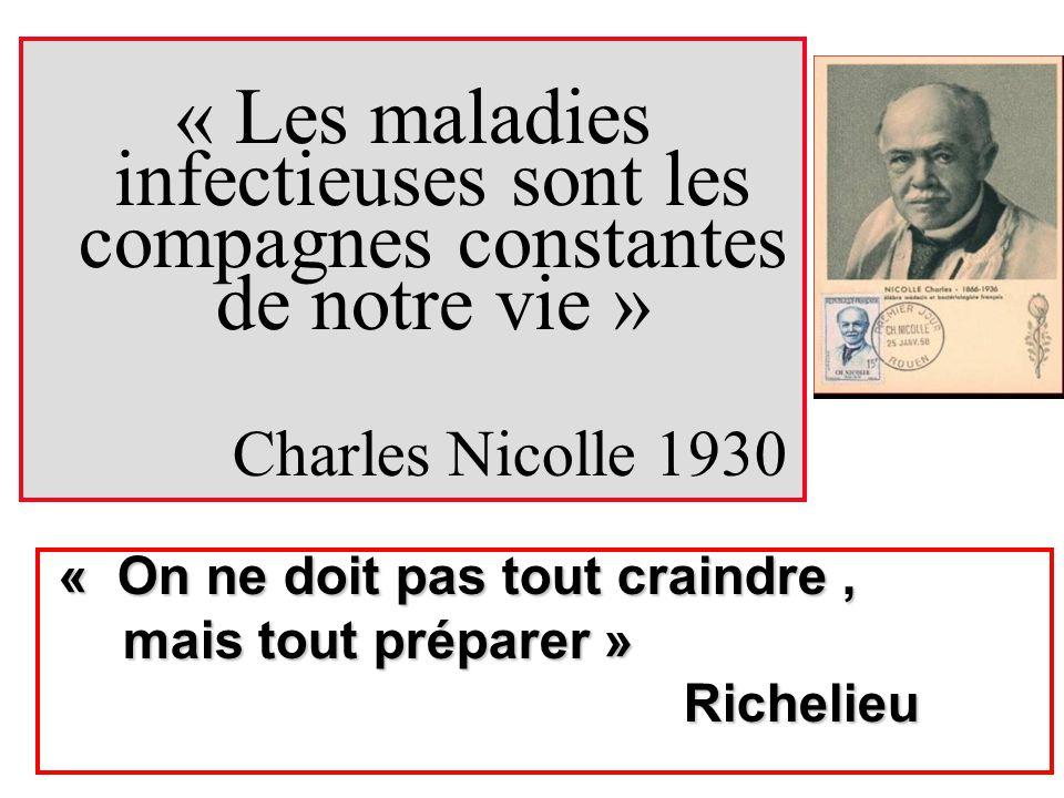 « Les maladies infectieuses sont les compagnes constantes de notre vie »