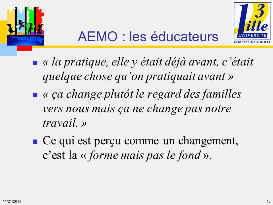 AEMO : les éducateurs « la pratique, elle y était déjà avant, c'était quelque chose qu'on pratiquait avant »