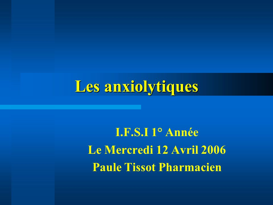 I.F.S.I 1° Année Le Mercredi 12 Avril 2006 Paule Tissot Pharmacien