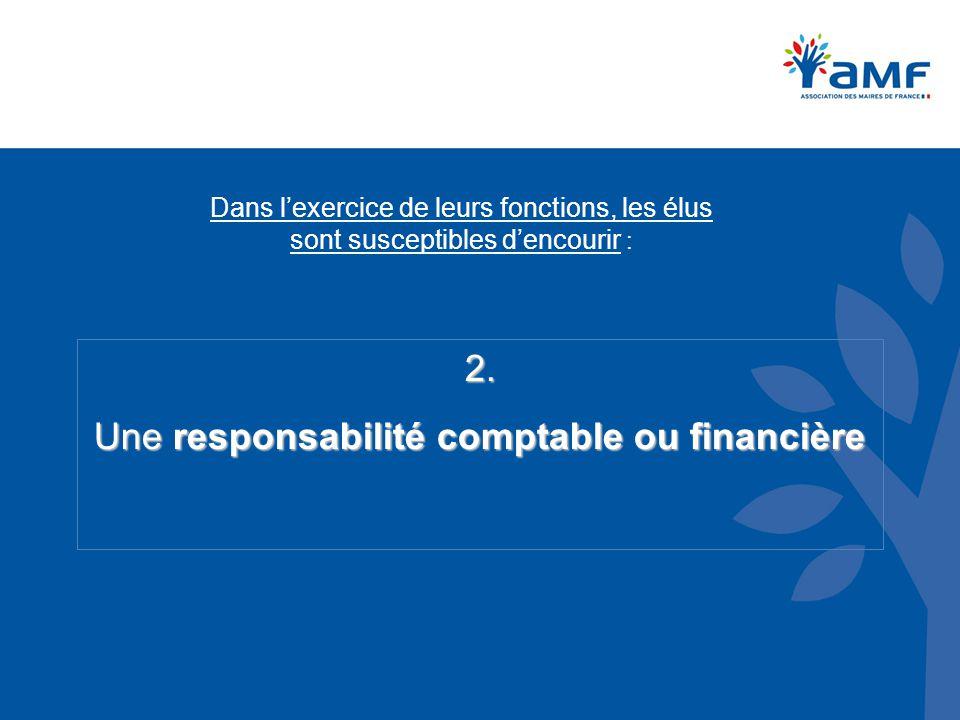 Une responsabilité comptable ou financière
