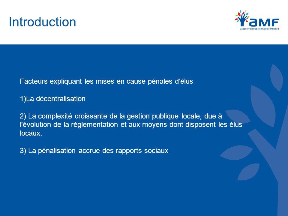 Introduction Facteurs expliquant les mises en cause pénales d'élus
