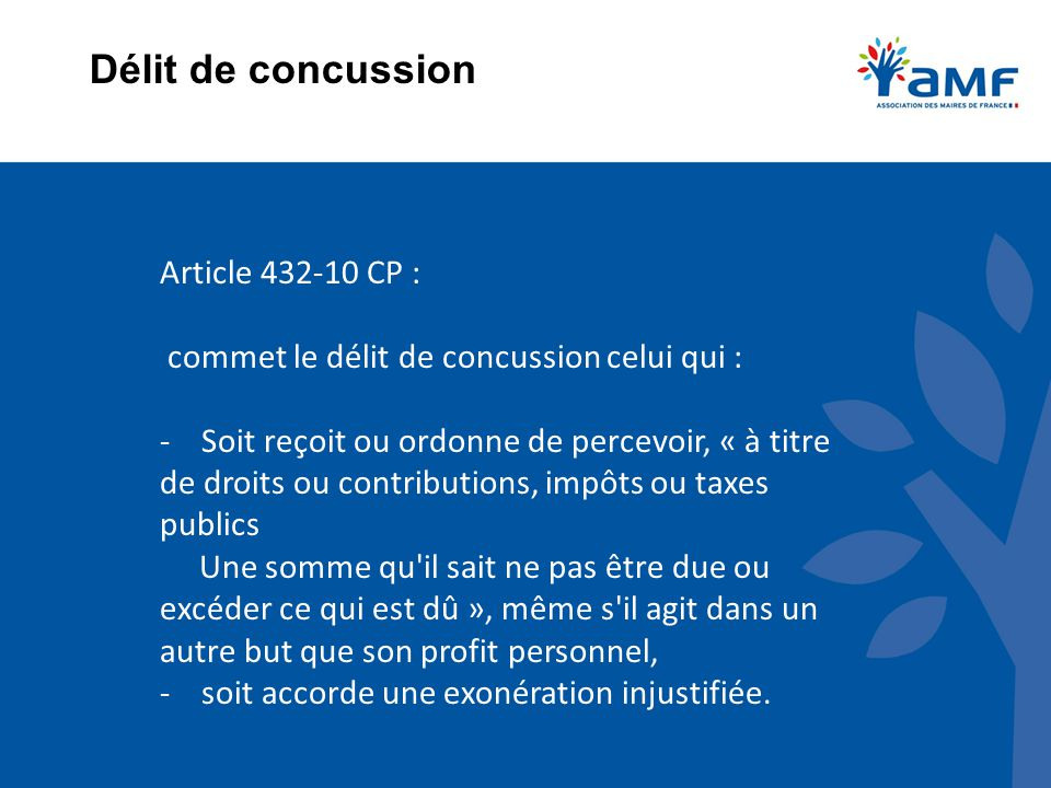 Délit de concussion Article 432-10 CP :