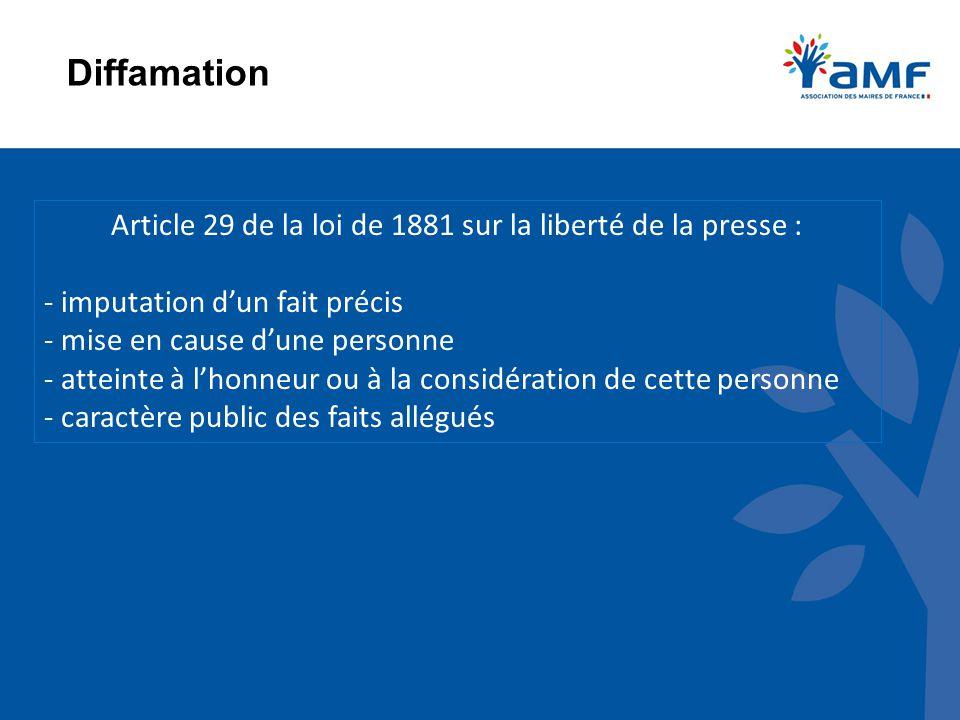 Article 29 de la loi de 1881 sur la liberté de la presse :