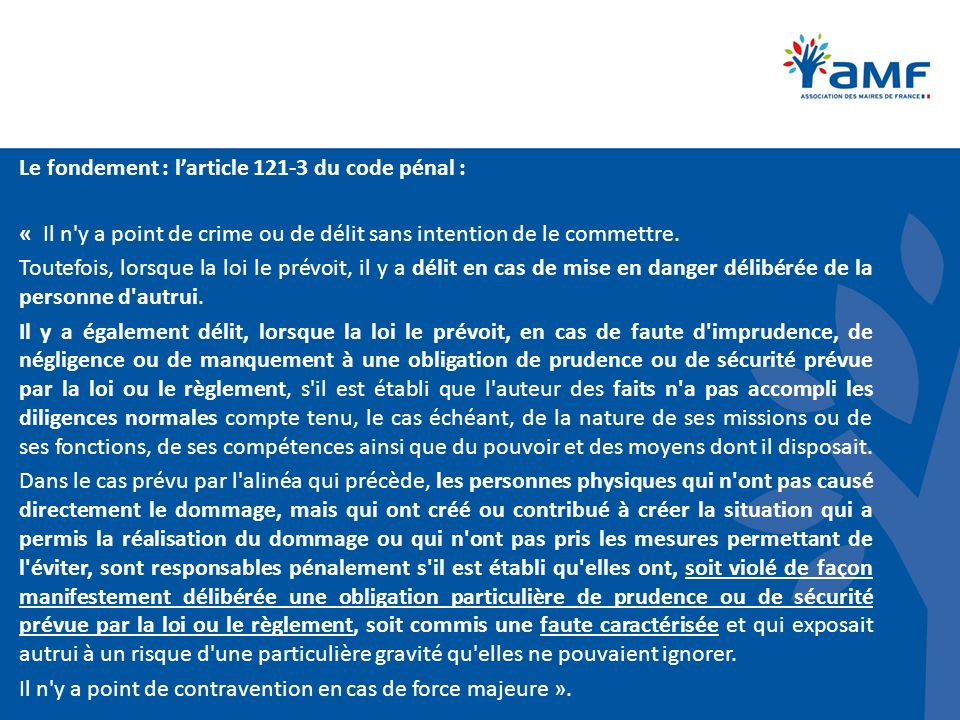 Le fondement : l'article 121-3 du code pénal :