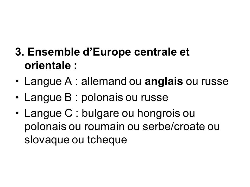 3. Ensemble d'Europe centrale et orientale :
