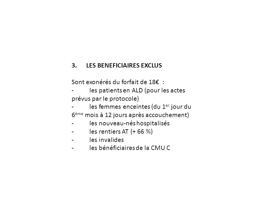 3. LES BENEFICIAIRES EXCLUS