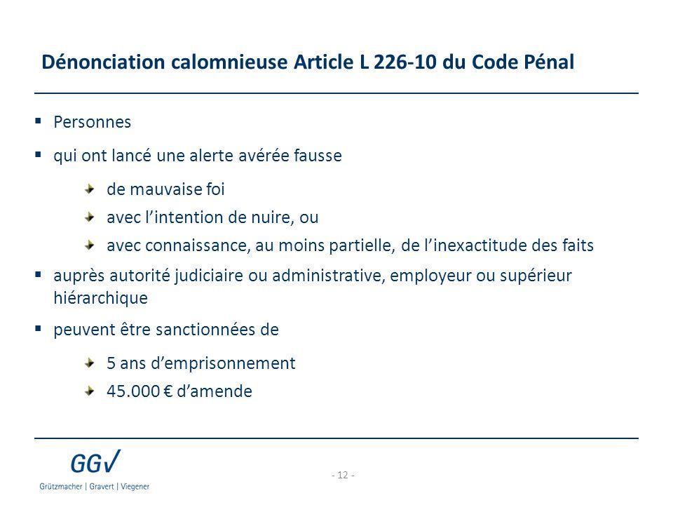 Dénonciation calomnieuse Article L 226-10 du Code Pénal