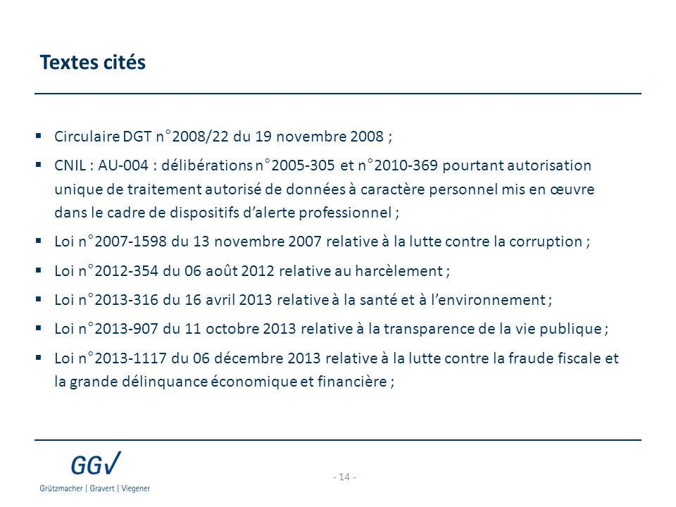 Textes cités Circulaire DGT n°2008/22 du 19 novembre 2008 ;