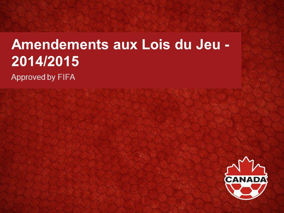 Amendements aux Lois du Jeu - 2014/2015