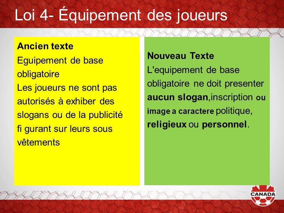 Loi 4- Équipement des joueurs