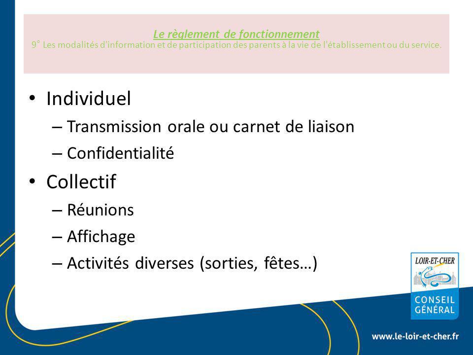 Individuel Collectif Transmission orale ou carnet de liaison