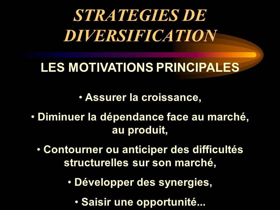 STRATEGIES DE DIVERSIFICATION