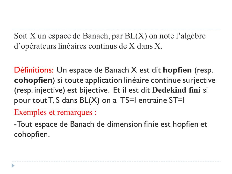 Soit X un espace de Banach, par BL(X) on note l'algèbre d'opérateurs linéaires continus de X dans X.