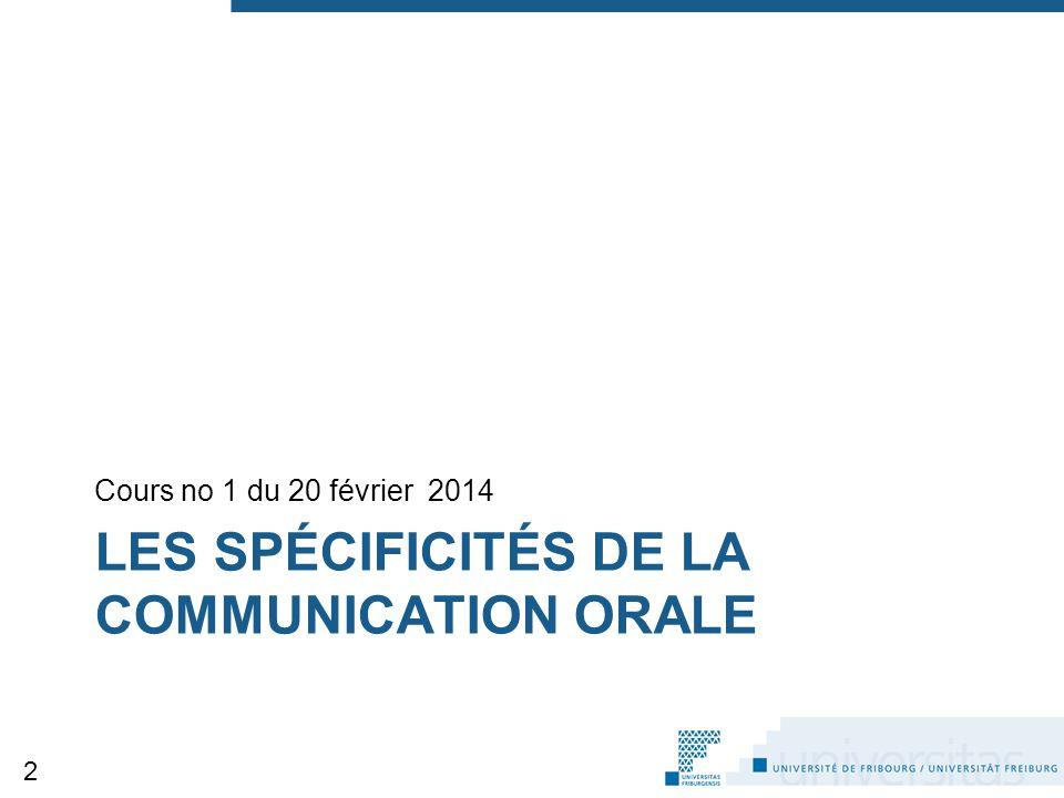 Les spécificités de la communication orale