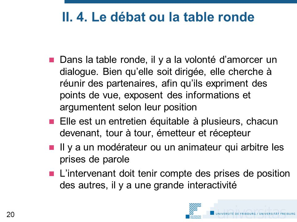 II. 4. Le débat ou la table ronde