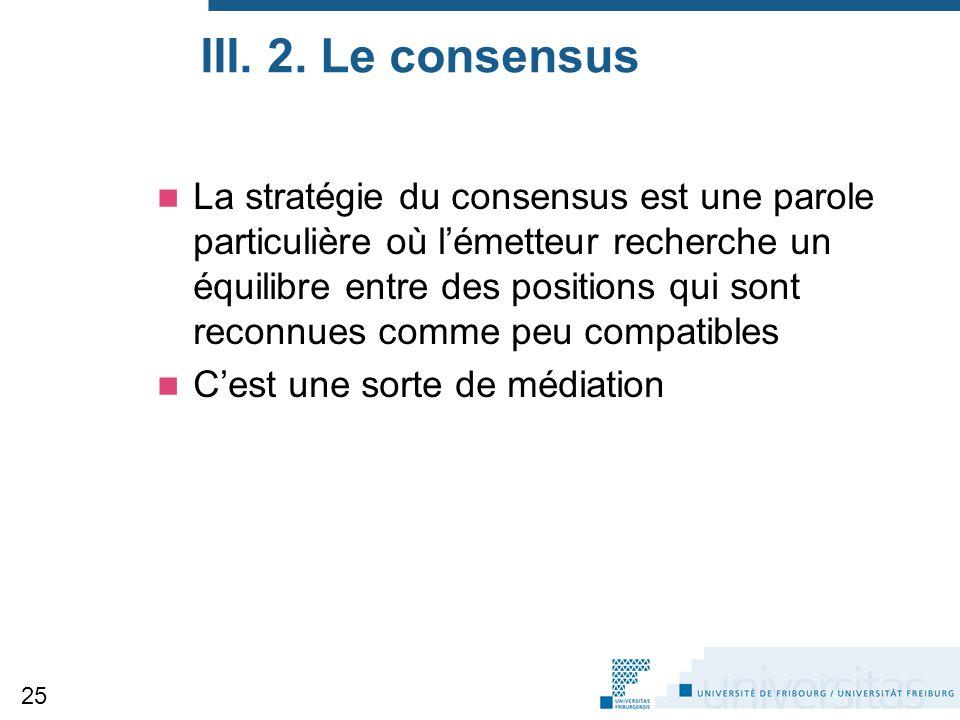 III. 2. Le consensus
