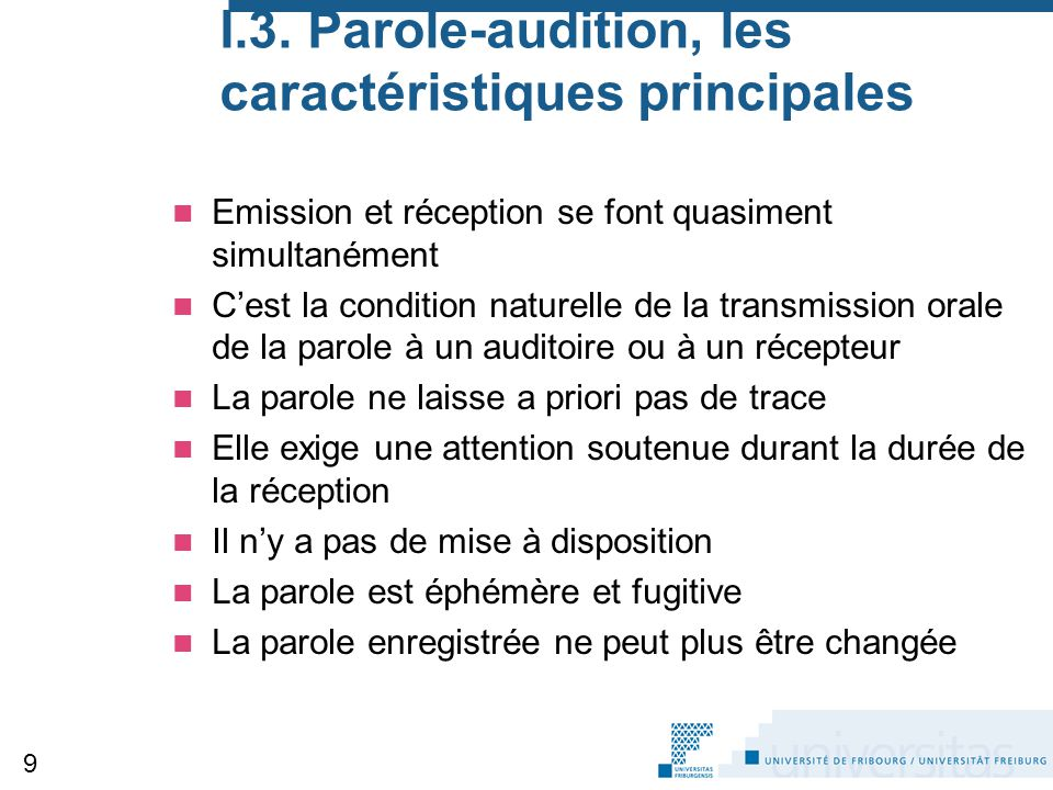 I.3. Parole-audition, les caractéristiques principales