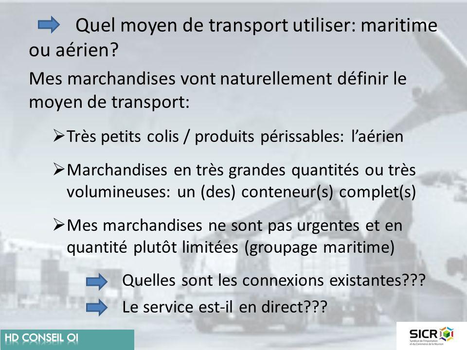 Quel moyen de transport utiliser: maritime ou aérien