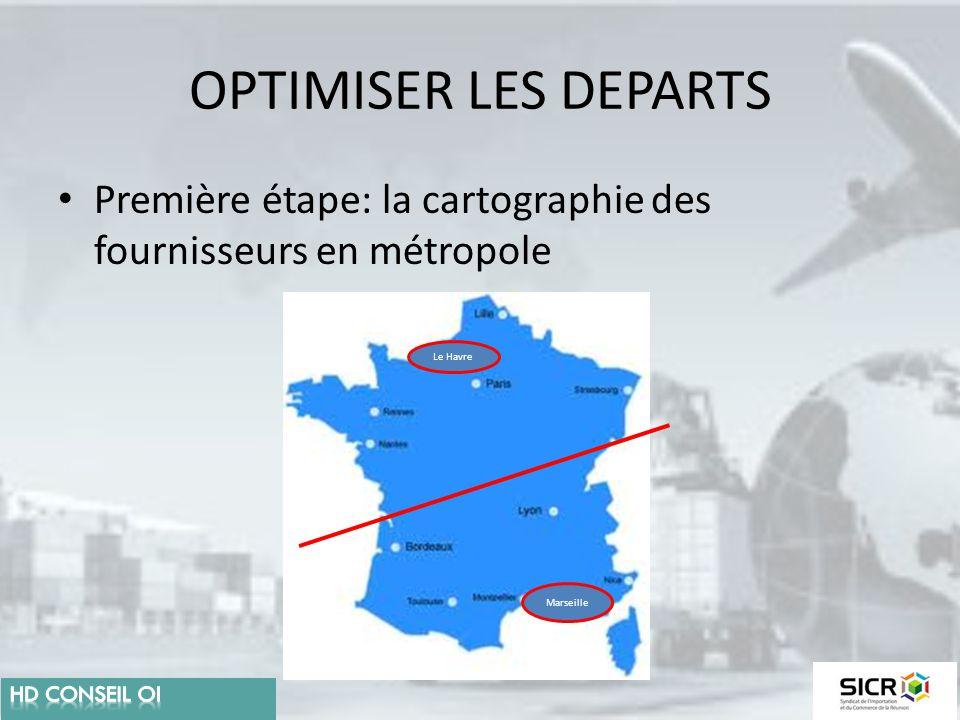 OPTIMISER LES DEPARTS Première étape: la cartographie des fournisseurs en métropole.