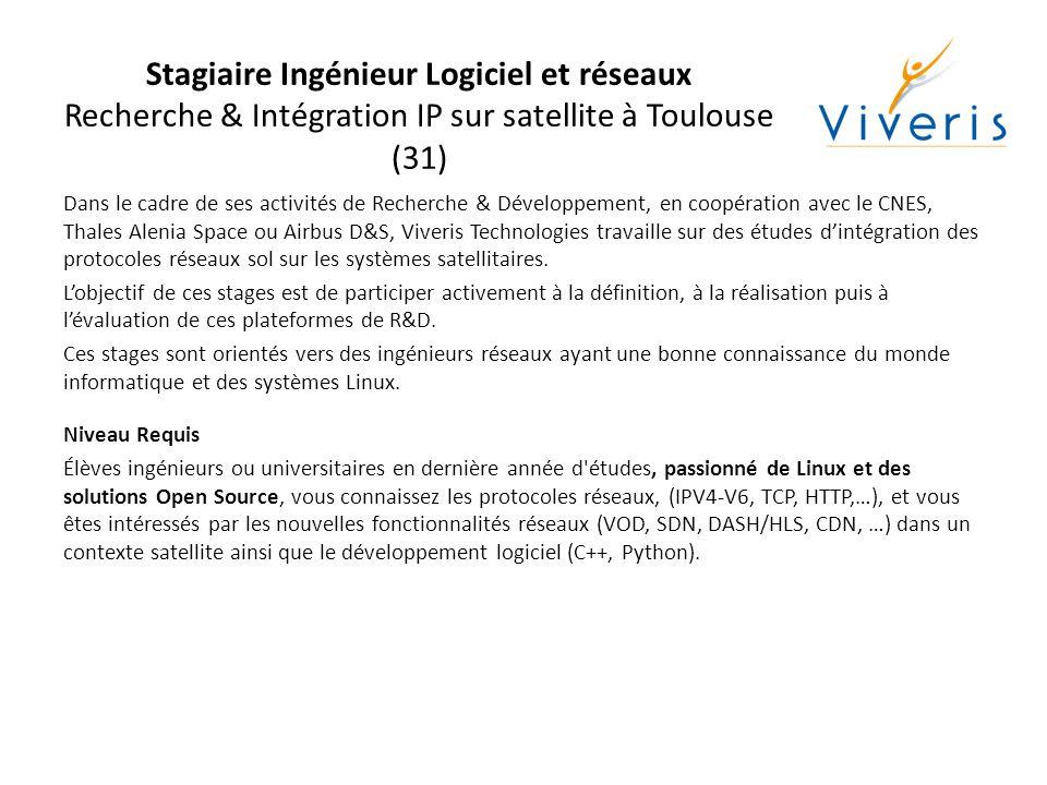 Stagiaire Ingénieur Logiciel et réseaux Recherche & Intégration IP sur satellite à Toulouse (31)