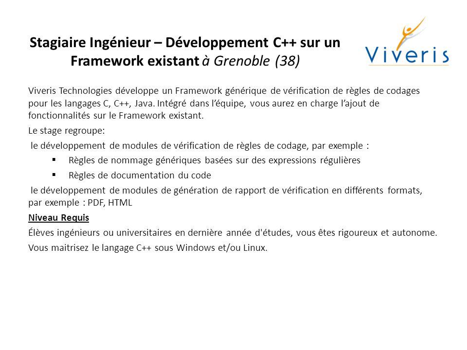 Stagiaire Ingénieur – Développement C++ sur un Framework existant à Grenoble (38)