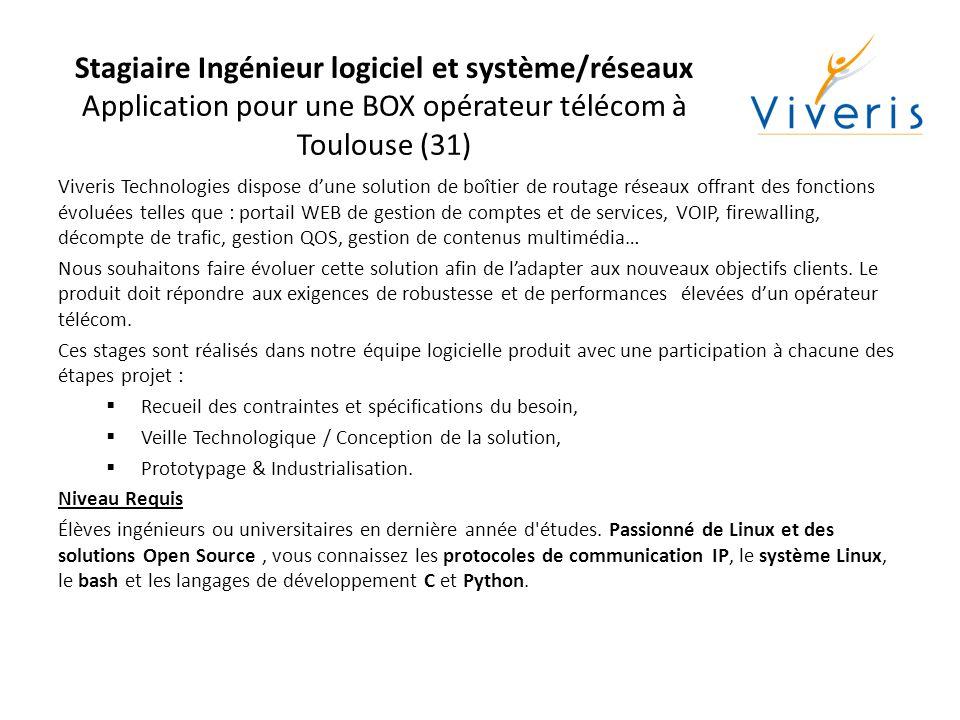 Stagiaire Ingénieur logiciel et système/réseaux Application pour une BOX opérateur télécom à Toulouse (31)