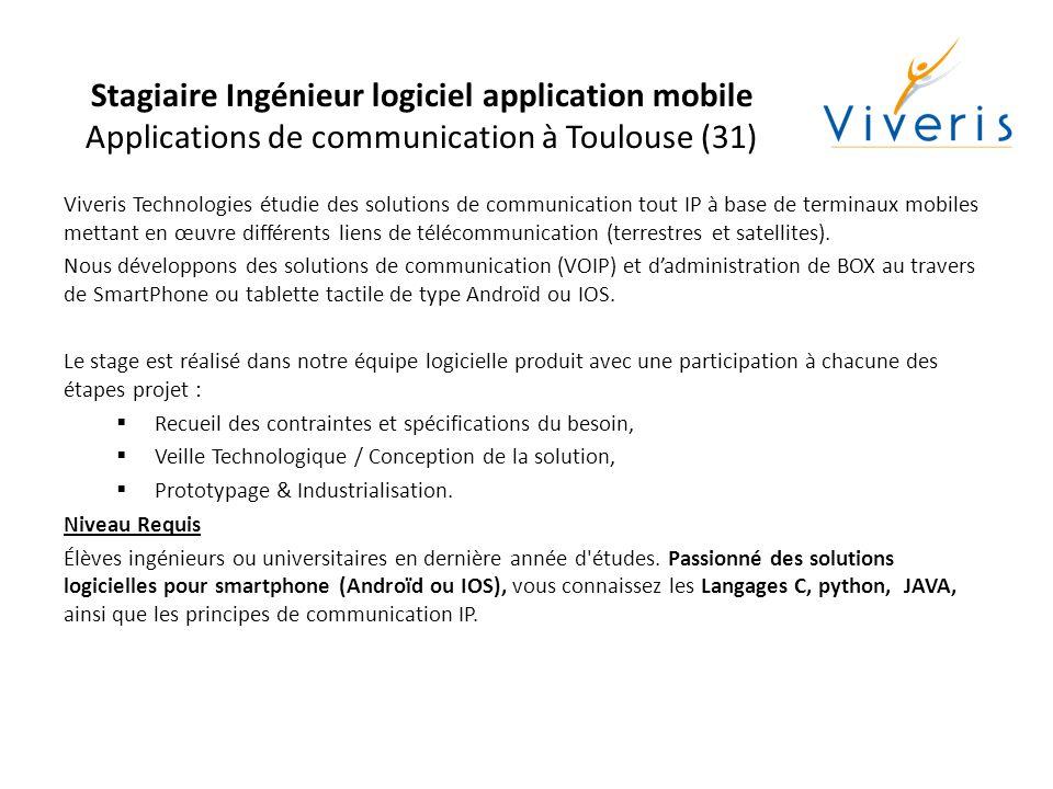 Stagiaire Ingénieur logiciel application mobile Applications de communication à Toulouse (31)