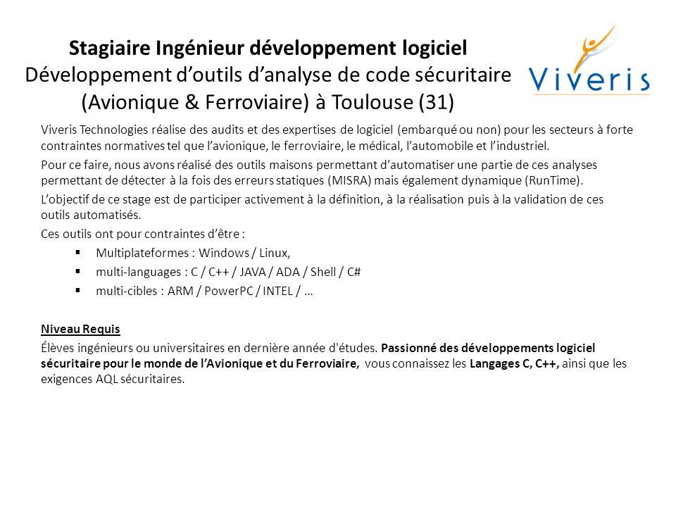 Stagiaire Ingénieur développement logiciel Développement d'outils d'analyse de code sécuritaire (Avionique & Ferroviaire) à Toulouse (31)