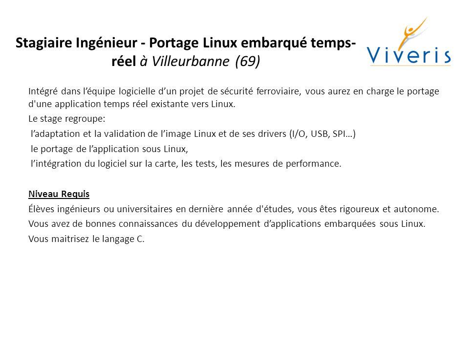 Stagiaire Ingénieur - Portage Linux embarqué temps-réel à Villeurbanne (69)
