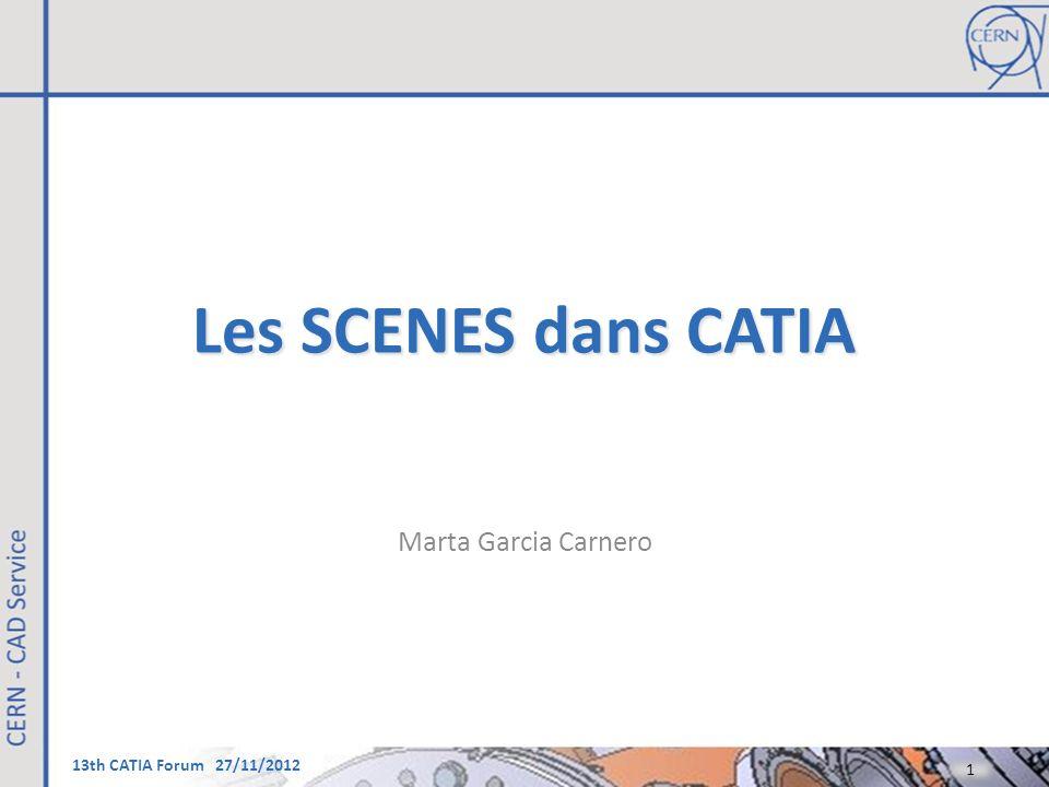 Les SCENES dans CATIA Marta Garcia Carnero