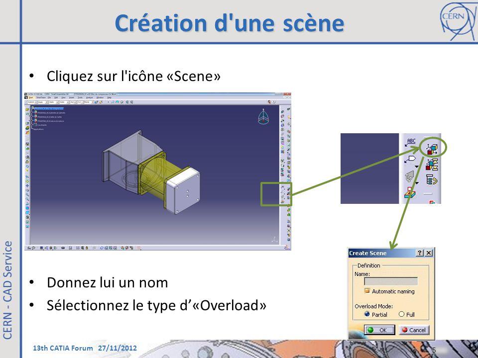 Création d une scène Cliquez sur l icône «Scene» Donnez lui un nom
