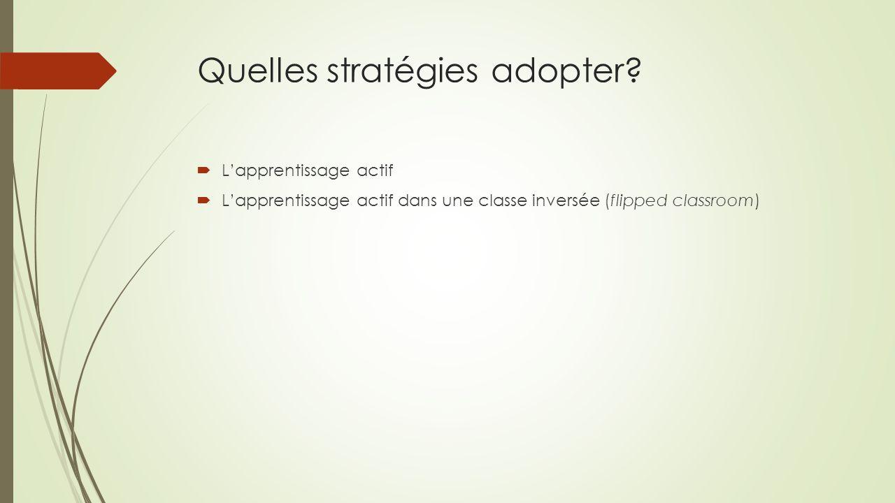 Quelles stratégies adopter