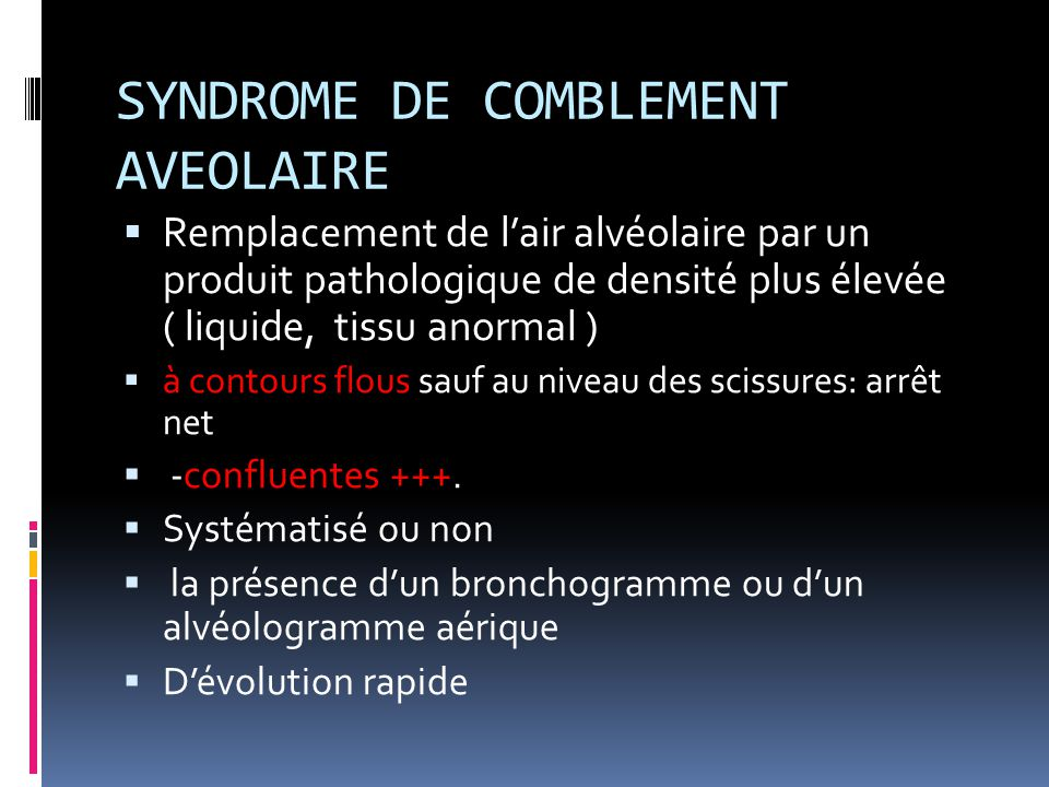 SYNDROME DE COMBLEMENT AVEOLAIRE