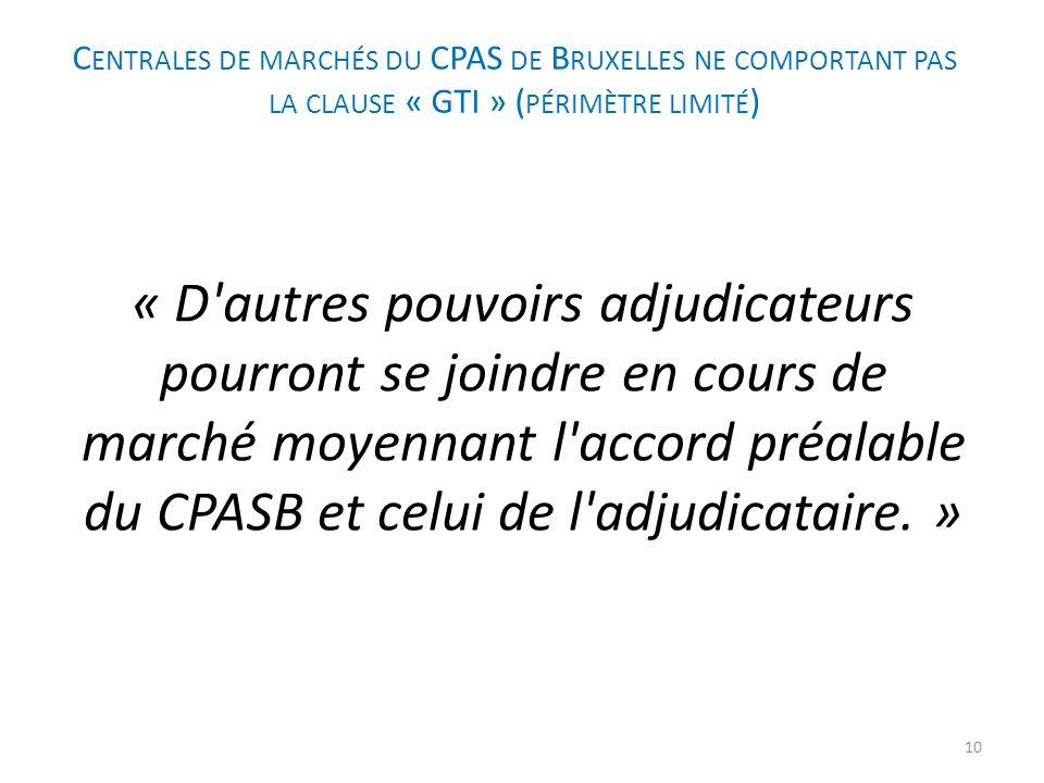 Centrales de marchés du CPAS de Bruxelles ne comportant pas la clause « GTI » (périmètre limité)