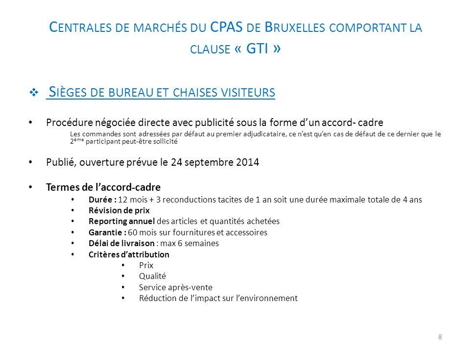 Centrales de marchés du CPAS de Bruxelles comportant la clause « GTI »