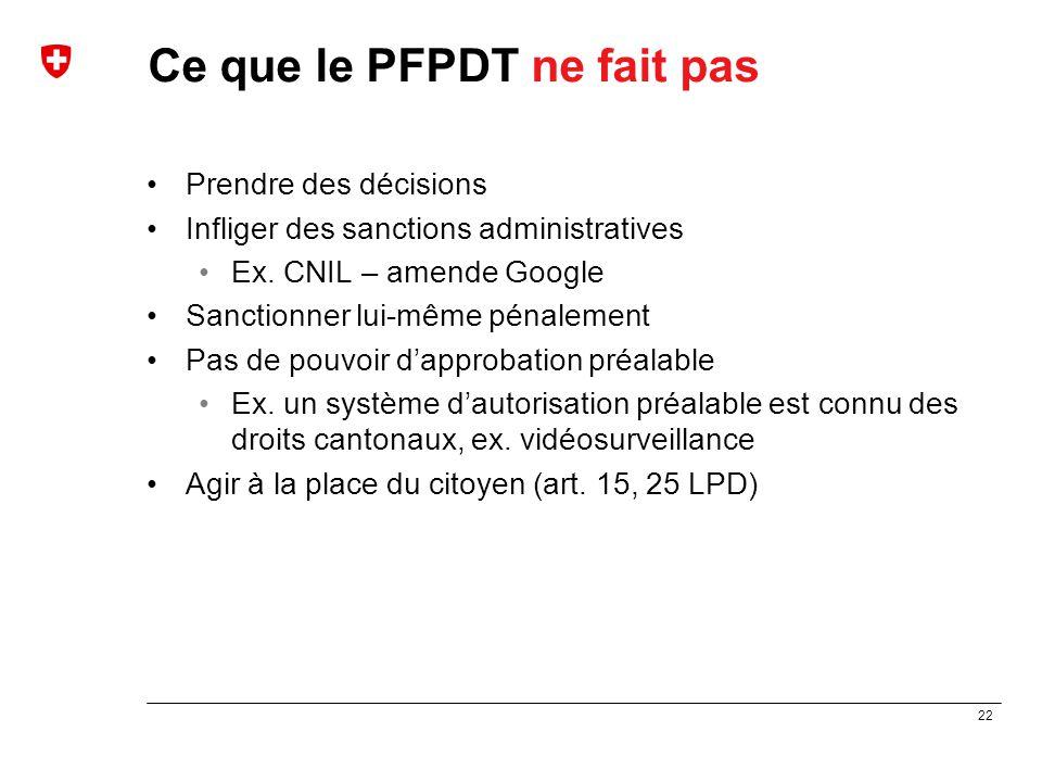 Ce que le PFPDT ne fait pas