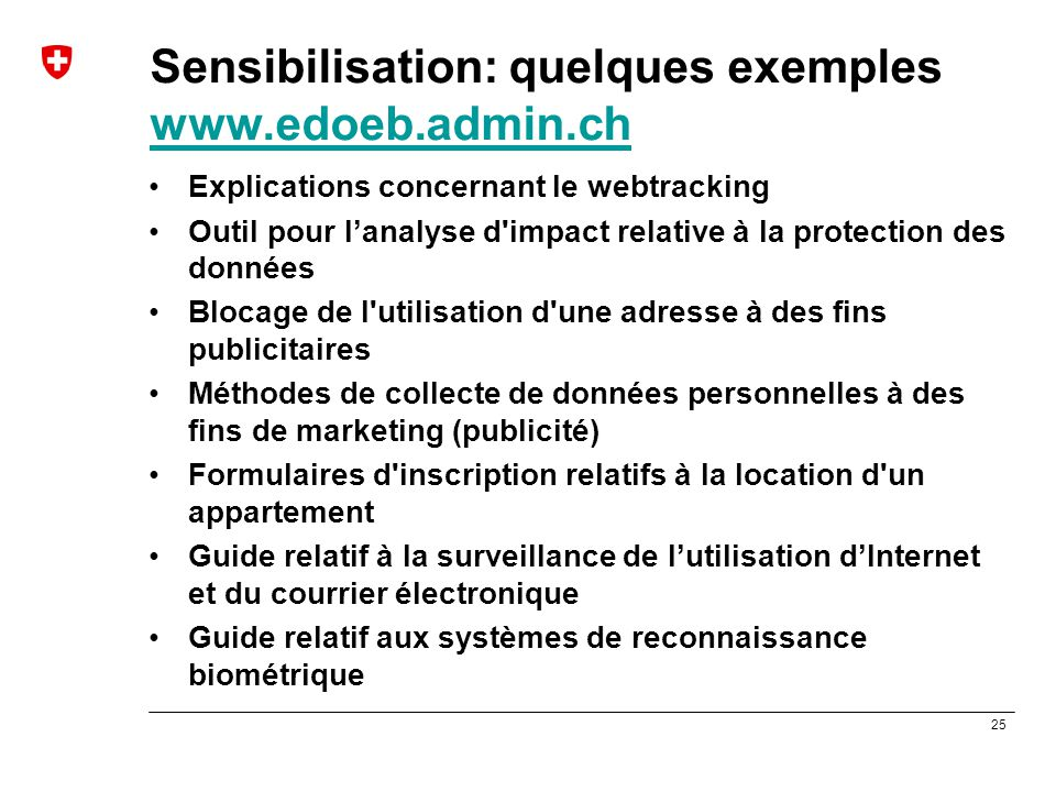 Sensibilisation: quelques exemples www.edoeb.admin.ch