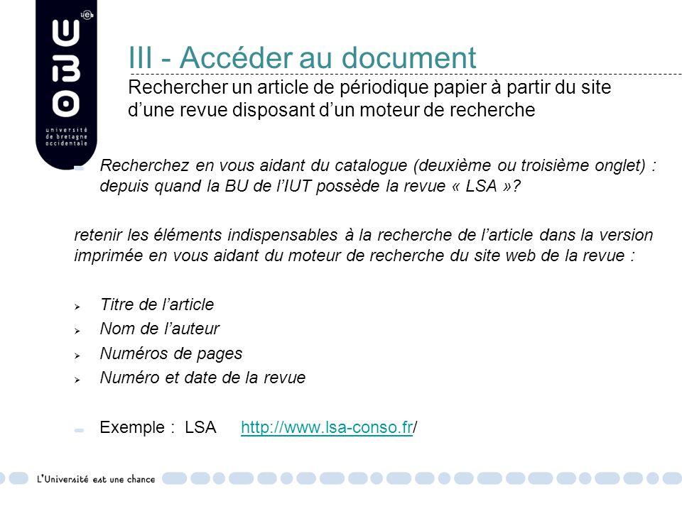 III - Accéder au document Rechercher un article de périodique papier à partir du site d'une revue disposant d'un moteur de recherche
