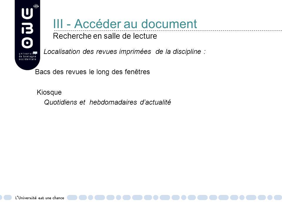 III - Accéder au document Recherche en salle de lecture
