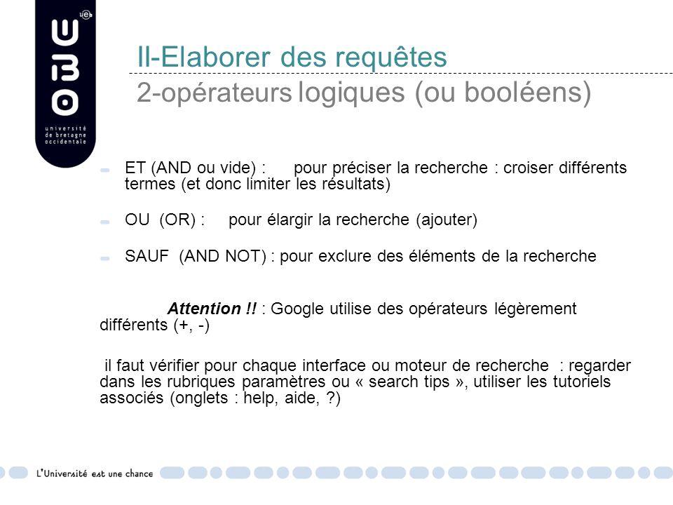 II-Elaborer des requêtes 2-opérateurs logiques (ou booléens)