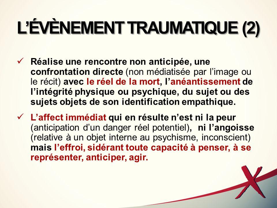 L'ÉVÈNEMENT TRAUMATIQUE (2)