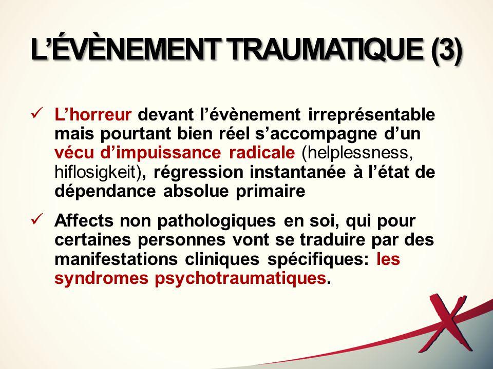 L'ÉVÈNEMENT TRAUMATIQUE (3)