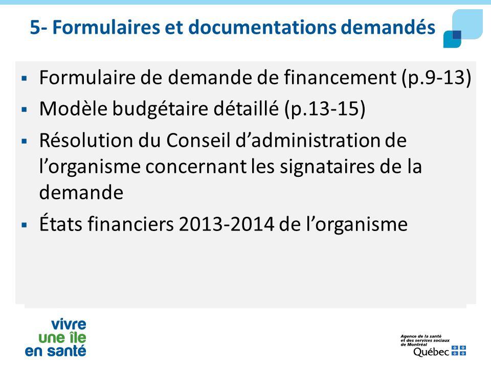 5- Formulaires et documentations demandés