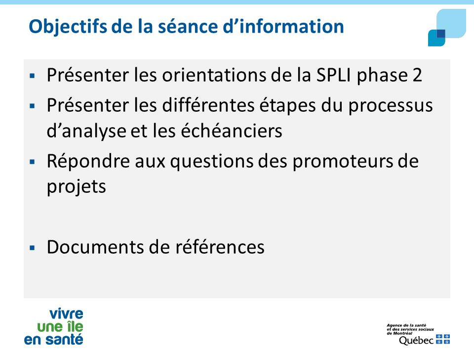 Objectifs de la séance d'information