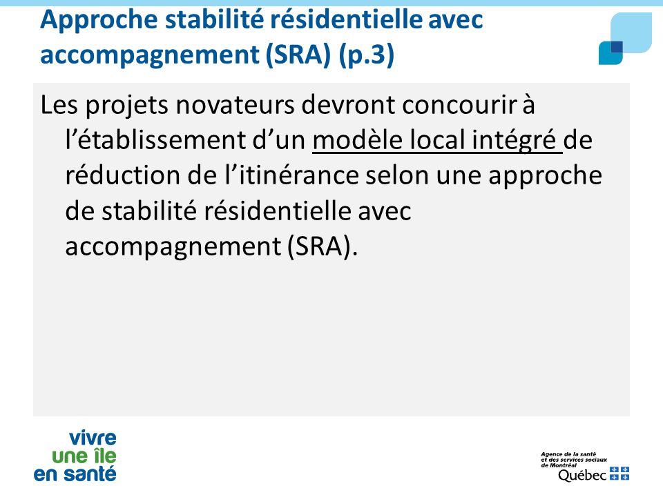 Approche stabilité résidentielle avec accompagnement (SRA) (p.3)