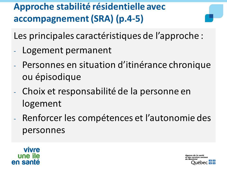 Approche stabilité résidentielle avec accompagnement (SRA) (p.4-5)